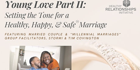 Young Love Part II: Setting the Tone for a Healthy, Happy, & Safe Marriage tickets