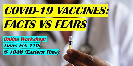 COVID-19 Vaccines: Facts vs Fears tickets