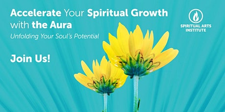 Accelerate Your Spiritual Growth With the Aura Webinar tickets