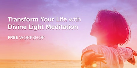 Transform Your Life with Divine Light Meditation Webinar tickets
