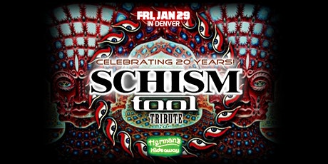 TOOL (Tribute Band SCHISM) ~ Celebrating 20 Years! ~ more tba tickets