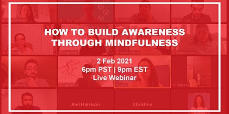 How to Build Awareness Through Mindfulness tickets