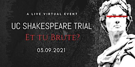 UC Shakespeare Trial: Et tu, Brute? tickets