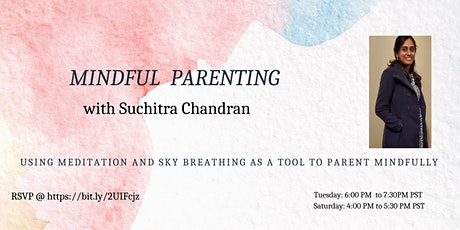 Mindful Parenting an Introduction to SKY Breath and Meditation tickets
