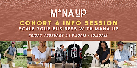 Mana Up Cohort 6 Info Session #2 tickets