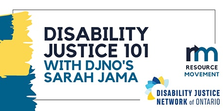 Disability Justice 101 w/ Sarah Jama from DJNO (Disability Justice Network tickets