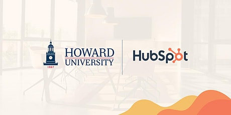 Howard University & HubSpot: HBCUs and the Future of Black Business Leaders tickets