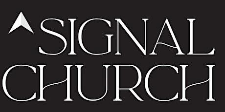 SIGNAL Church Service 9AM - January 24 tickets