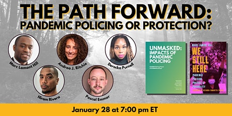 The Path Forward: Pandemic Policing or Protection? tickets