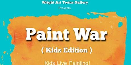Paint War ( Kids Edition ) tickets