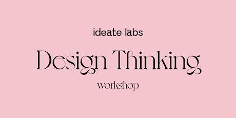 UX/UI Design Thinking For Teams & Individuals biglietti