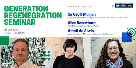 Generation Regeneration Seminar tickets