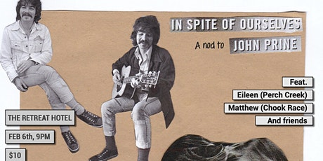 'In Spite of Ourselves' -  John Prine Tribute Show tickets