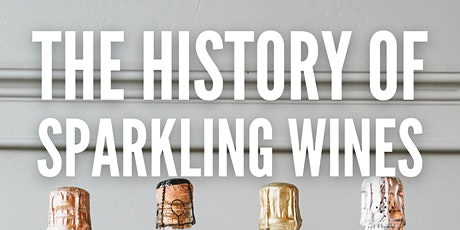 The History of Sparkling Wines tickets