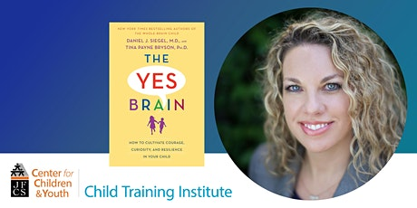 The Yes Brain with Dr. Tina Payne Bryson tickets