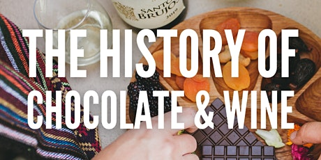 The History of Chocolate & Wine tickets