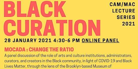 Black Curation/Conservation Muséale Noire: Lecture Series/Série Conférence tickets