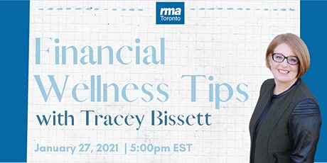 Financial Wellness Tips with  Tracey Bissett tickets