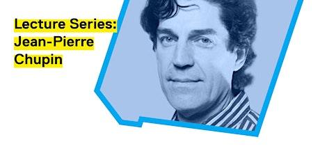 Ryerson DAS Lecture Series: Jean-Pierre Chupin tickets