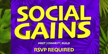 Social Gains tickets