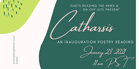 Catharsis: An Inauguration Poetry Reading  tickets