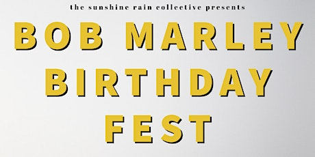 Bob Marley Birthday Fest on Zoom tickets