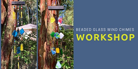 Beaded Glass Wind Chimes Workshop tickets