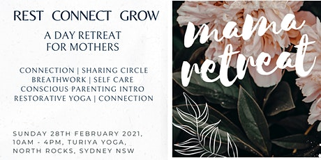Mama Retreat: Rest, Connect, Grow - a day retreat for mother's |  Sydney tickets