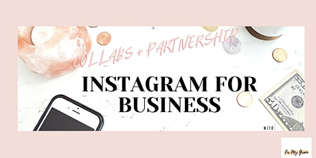 Instagram for Business: Collabs + Partnerships for Sales tickets