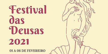 Festival das Deusas 1a Edição ingressos