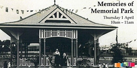 Local History: Memories of the Memorial Park tickets
