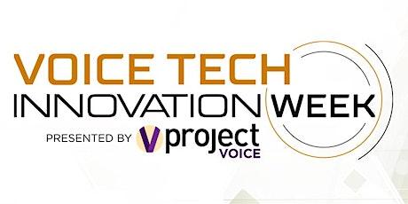 Voice Tech Innovation Week tickets