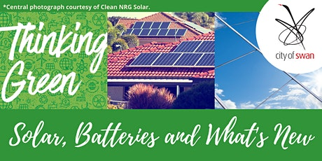 Thinking Green: Solar, Batteries and What's New (Caversham) tickets