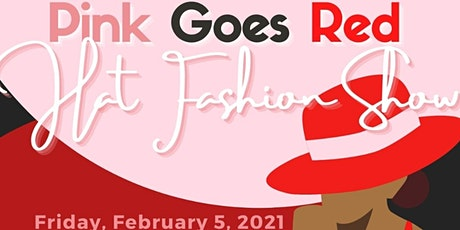 Tau Omega Chapter Pink Goes Red Hat Fashion Show 2021 tickets