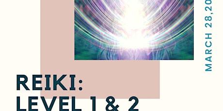 Reiki Level 1 & 2 Certification tickets