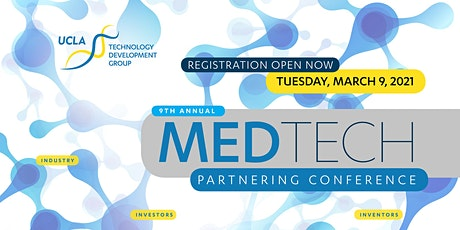 9th Annual UCLA MedTech Partnering Conference 2021 tickets