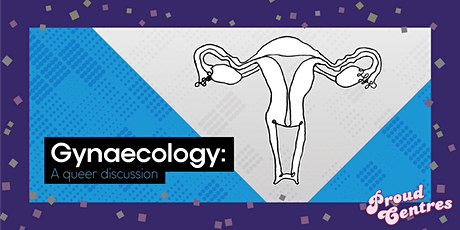 Gynaecology: A Queer Discussion tickets