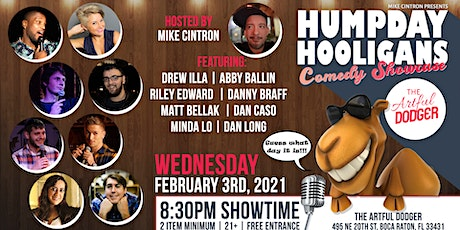 Hump Day Hooligans Comedy Showcase at The Artful Dodger! tickets