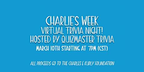 Charlie's Week: Virtual Trivia Night! tickets