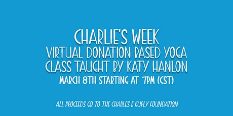 Charlie's Week: Donation Based Yoga Class tickets