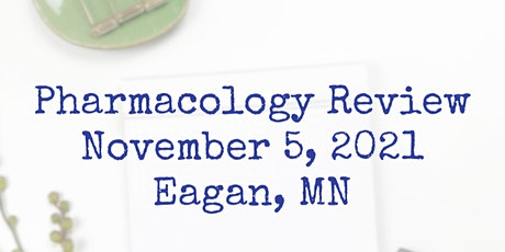 Pharmacology Review for Nurse Practitioners:  November 5,2021 tickets