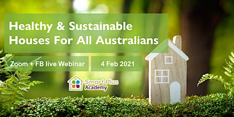 Free Webinar: Healthy & Sustainable Houses For All Australians tickets