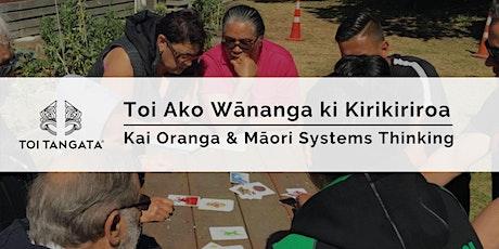 Toi Ako Wānanga ki Kirikiriroa tickets
