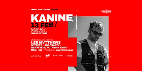 Kanine + Lee Mvtthews & guests - Christchurch tickets