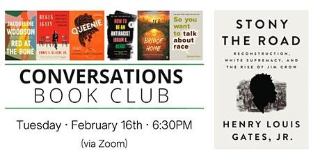 Conversations Book Club: Stony the Road tickets