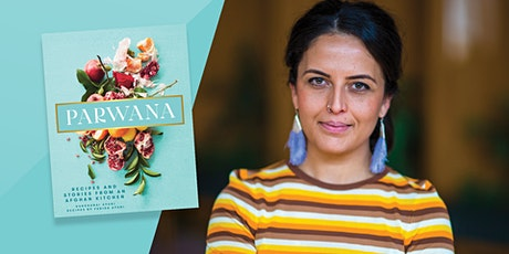 Meet the Author: 'Parwana: Recipes and stories from an Afghan kitchen' tickets