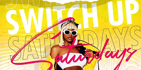 Switch  Up Saturdays tickets
