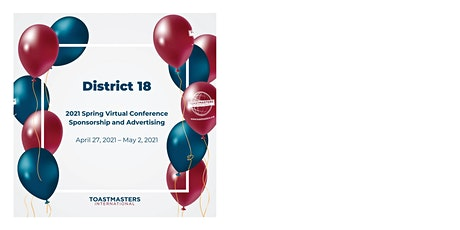 2021 District 18 Toastmasters Spring Conference - Sponsorship & Advertising tickets