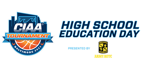 2021 CIAA High School Education Day (Baltimore) tickets