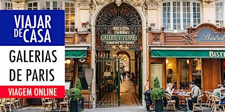 Viajar de Casa: Galerias de Paris. Online, ao vivo e interativa! ingressos